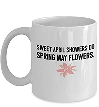 Amazon sweet april showers do spring may flowers 11oz ceramic sweet april showers do spring may flowers 11oz ceramic coffee mug mightylinksfo