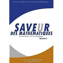 Se concentrer sur les Polynomes 2: Saveur des Mathematiques (French Edition)