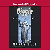 Biggie and the Quincy Ghost: Biggie Weatherford, Book 5 | Nancy Bell