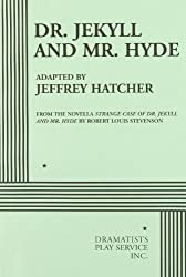 Dr. Jekyll and Mr. Hyde - Acting Edition