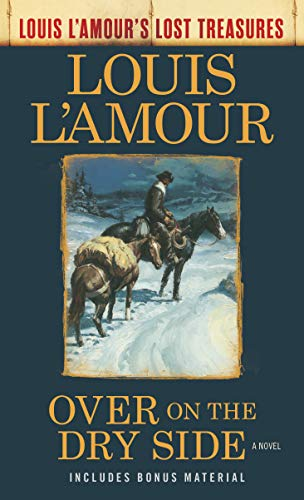 1908 Horse (Over on the Dry Side (Louis L'Amour's Lost Treasures): A Novel)