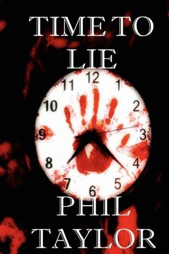 Time to Lie (Landon Bridges' Story) (Volume 1)