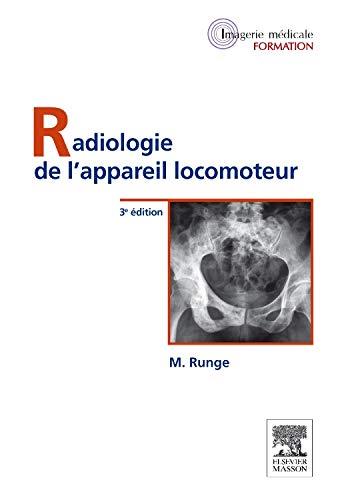 Radiologie De L Appareil Locomoteur Telecharger Lire En
