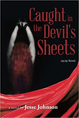 Book Caught in the Devil's Sheets: JayJay Novels