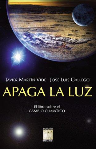 Descargar Libro Apaga La Luz - El Libro Sobre El Cambio Climatico Javier Martin Vide