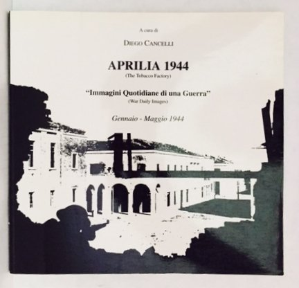 1944 The Tobacco Factory by Diego Cancelli Aprilia (Paperback)