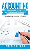 img - for Accounting: The Ultimate Guide to Accounting for Beginners   Learn the Basic Accounting Principles book / textbook / text book