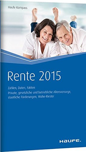 Rente 2015: Zahlen, Daten, Fakten (Haufe Kompass)
