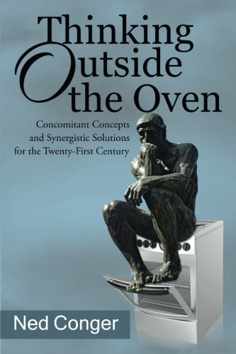 - Thinking Outside the Oven