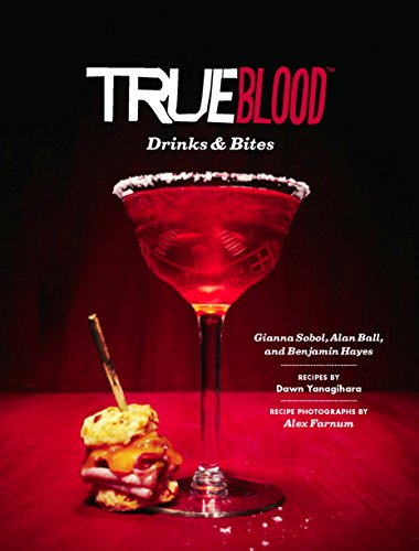 True Blood Drinks & Bites (Desserts Outrageous Christmas)
