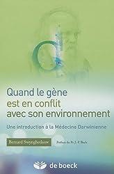 Quand le gène est en conflit avec son environnement : Une introduction à la Médecine Darwinienne