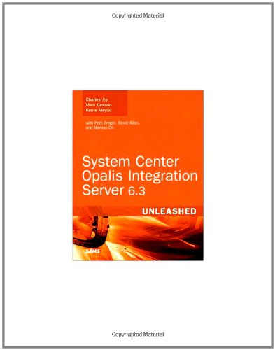[PDF] System Center Opalis Integration Server 6.3 Unleashed Free Download | Publisher : Sams | Category : Computers & Internet | ISBN 10 : 0672335611 | ISBN 13 : 9780672335617