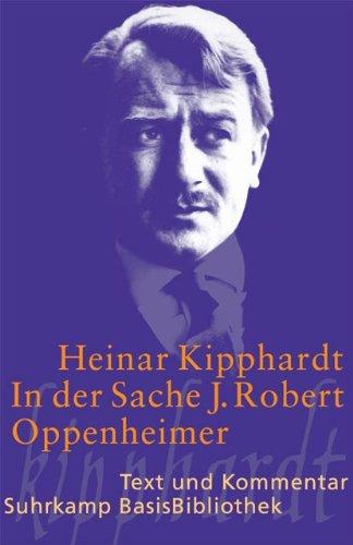 in-der-sache-j-robert-oppenheimer-schauspiel-suhrkamp-basisbibliothek