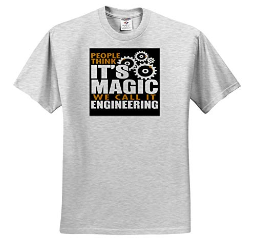 3dRose Anne Marie Baugh - Quotes and Sayings - People Thinks Its Magic We Call It Engineering - Toddler Birch-Gray-T-Shirt (3T) (ts_319287_32) ()