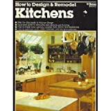 How to Design and Remodel Kitchens, Jenepher Walker, 0917102983