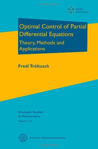 Optimal Control of Partial Differential Equations (Graduate Studies in Mathematics)