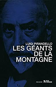 Les géants de la montagne par Luigi Pirandello
