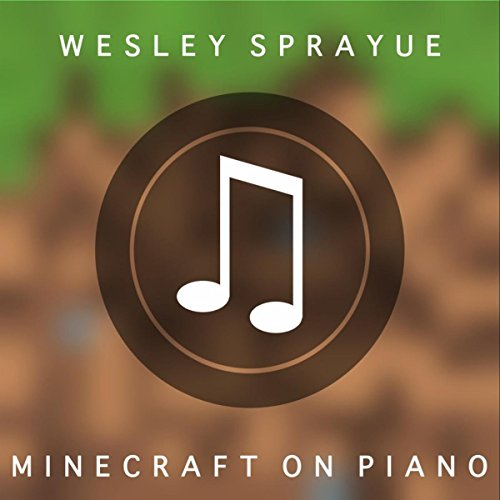 how to play minecraft song on piano