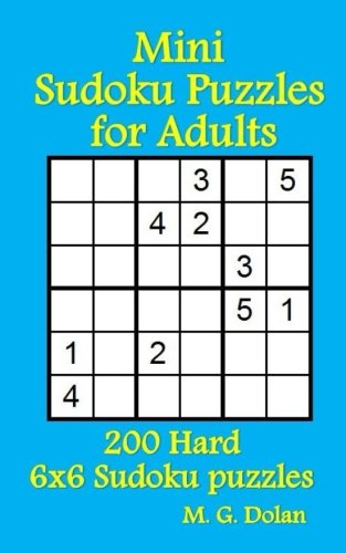 picture regarding 6x6 Sudoku Printable called Mini Sudoku Puzzles for Grownups: 200 Challenging 6x6 Sudoku puzzles