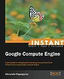 Instant Google Compute Engine