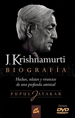 Descargar Libro J. Krishnamurti. Biografía: Hechos, Relatos Y Vivencias De Una Profunda Amistad Pupul Jayakar