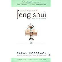 Interior Design with Feng Shui: New and Expanded