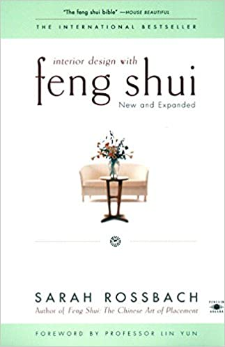 Amazon Interior Design With Feng Shui New And Expanded Compass 9780140196085 Sarah Rossbach Lin Yun Books