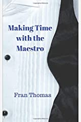 Making Time with the Maestro Paperback