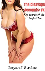 The Cleavage Accounts: VX: In Search of the Perfect Ten
