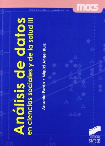 Análisis de datos en ciencias sociales y de la salud III (Spanish Edition)