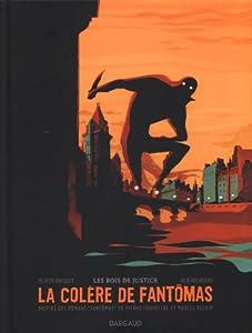 vignette de 'La Colère de Fantômas n° 1<br /> Les Bois de justice (Olivier BOCQUET)'