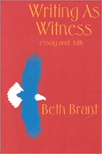 com writing as witness essay and talk  com writing as witness essay and talk 9780889612006 beth brant books