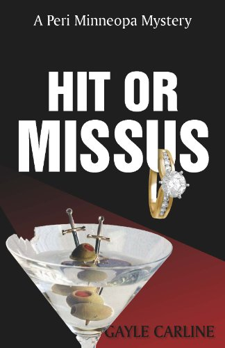 Hit or Missus (Peri Minneopa Mysteries Book 2)