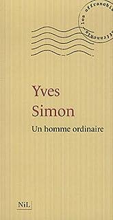 Un homme ordinaire, Simon, Yves