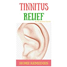Tinnitus Relief: home remedies