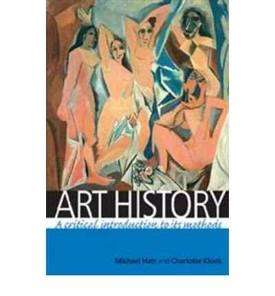 Art History: A Critical Introduction to Its Methods (Paperback) - Common PDF