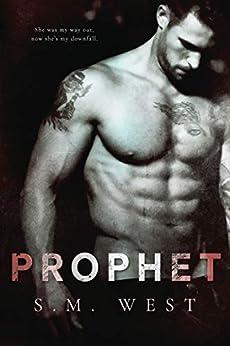 Prophet by [West, S.M.]