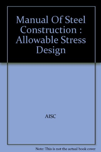 Manual Of Steel Construction : Allowable Stress Design