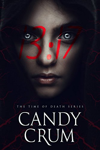 13:17: PARANORMAL THRILLER (Time of Death) by [Crum, Candy]