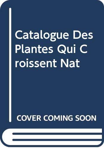 Catalogue Des Plantes Qui Croissent Nat