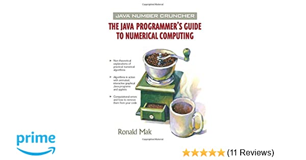 Java Number Cruncher: The Java Programmer's Guide to