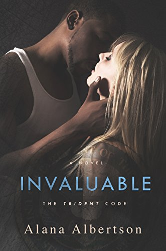 Invaluable (The Trident Code Book 2) by [Albertson, Alana]