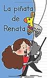 La piñata de Renata (Spanish Edition)
