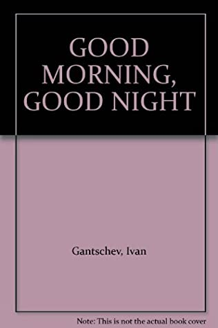book cover of Good Morning, Good Night