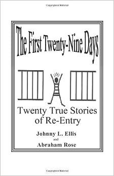The First Twenty-Nine Days by Johnny L. Ellis (2007-04-01)