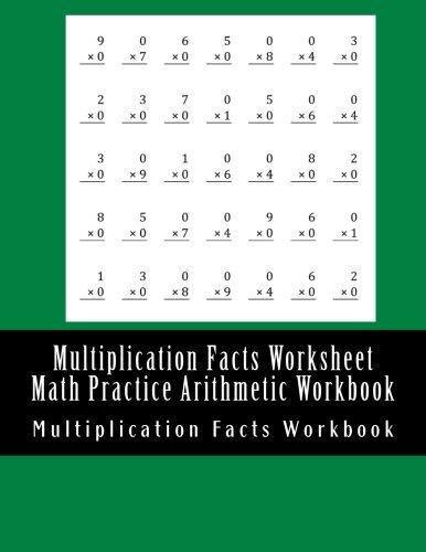 Multiplication Facts Worksheet Math Practice Arithmetic Workbook: Pratice Multiplications For Elementary Children ()