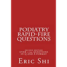 Podiatry Rapid Fire Questions