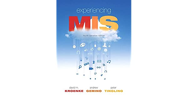 Amazon experiencing mis fourth canadian edition ebook david amazon experiencing mis fourth canadian edition ebook david m kroenke andrew gemino peter tingling kindle store fandeluxe Images