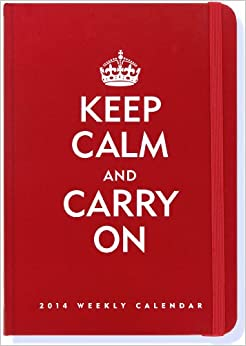 2014 Keep Calm Amp Carry On 16 Month Weekly Planner Compact