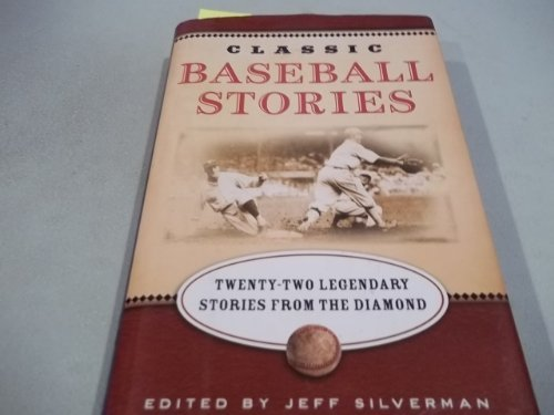 Download Classic Baseball Stories: Twenty Classic Stories from the Diamond ebook